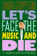 Let's Face the Music and Die