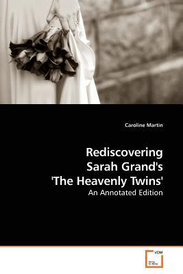 Rediscovering Sarah Grand's 'the Heavenly Twins'