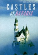 Past and Present Castles of Bavaria