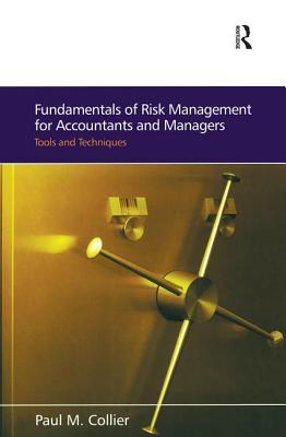Fundamentals of Risk Management for Accountants and Managers