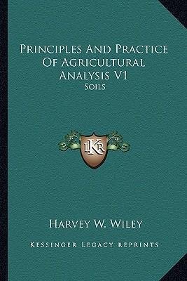 Principles and Practice of Agricultural Analysis V1