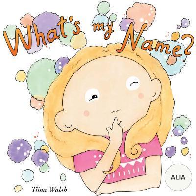 What's my name? ALIA