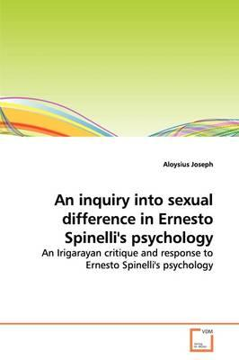 An Inquiry into Sexual Difference in Ernesto Spinelli's Psychology