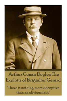 Arthur Conan Doyle's The Exploits Of Brigadier Gerard