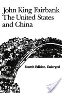 The United States and China, 4th Revised and Enlarged Edition