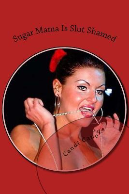 Sugar Mama Is Slut Shamed