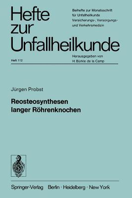Reosteosynthesen Langer Röhrenknochen