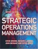 Strategic Operations Management, Second Edition