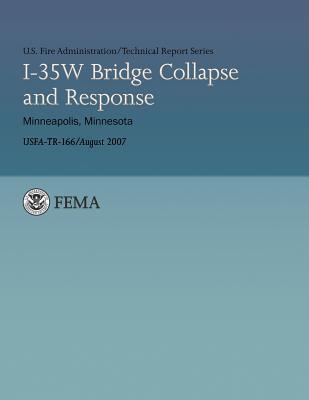 I-35w Bridge Collapse and Response-minneapolis, Minnesota