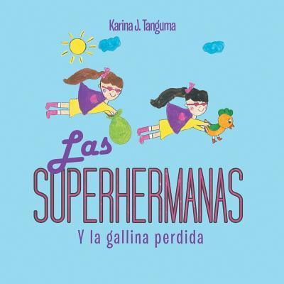 Las Superhermanas