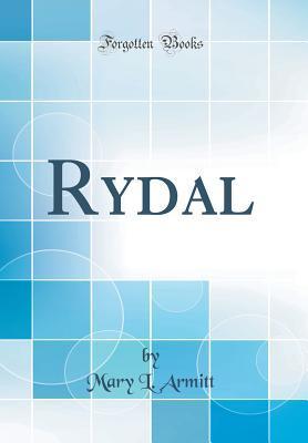 Rydal (Classic Reprint)