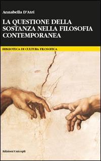 La questione della sostanza nella filosofia contemporanea