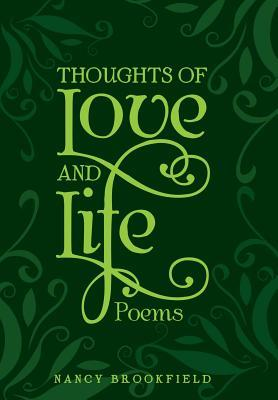 Thoughts of Love and Life