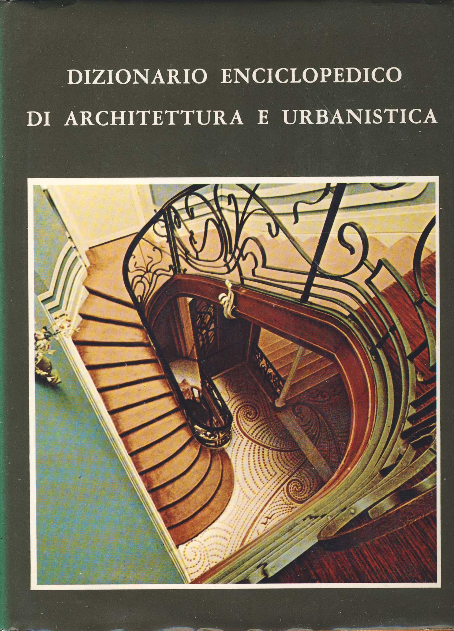 Dizionario enciclopedico di architettura e urbanistica - vol. III
