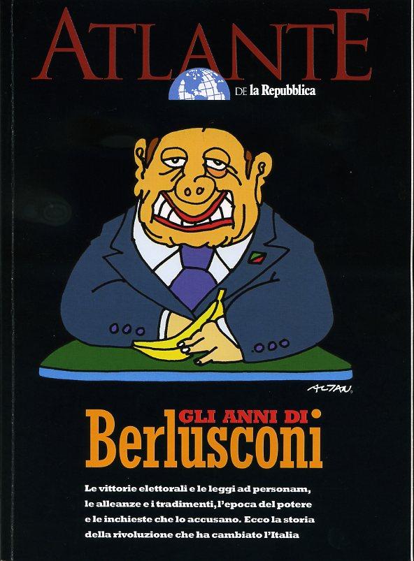 Gli anni di Berlusco...