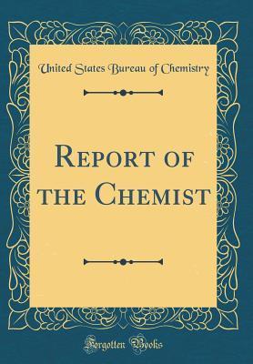 Report of the Chemis...