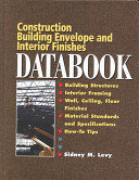 Construction Building Envelope and Interior Finishes Databook
