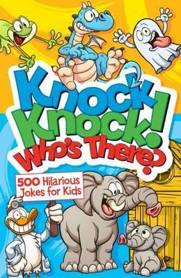 Knock, Knock! Who's ...