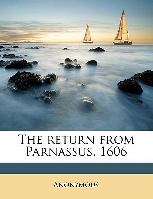 The Return from Parnassus. 1606