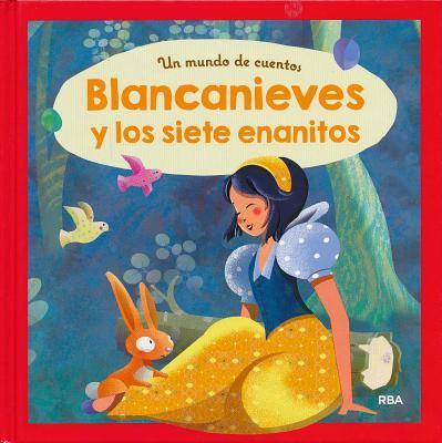 Blancanieves y los siete enanitos / Snow White and the Seven Dwarfs