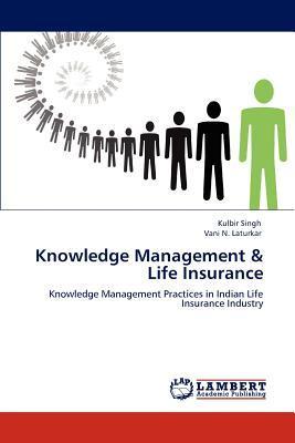 Knowledge Management & Life Insurance