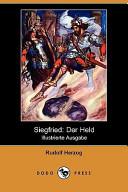 Siegfried: Der Held(Illustrierte Ausgabe)(Dodo Press)