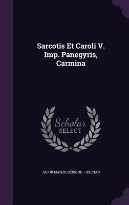 Sarcotis Et Caroli V...