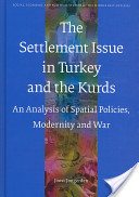 The Settlement Issue in Turkey and the Kurds