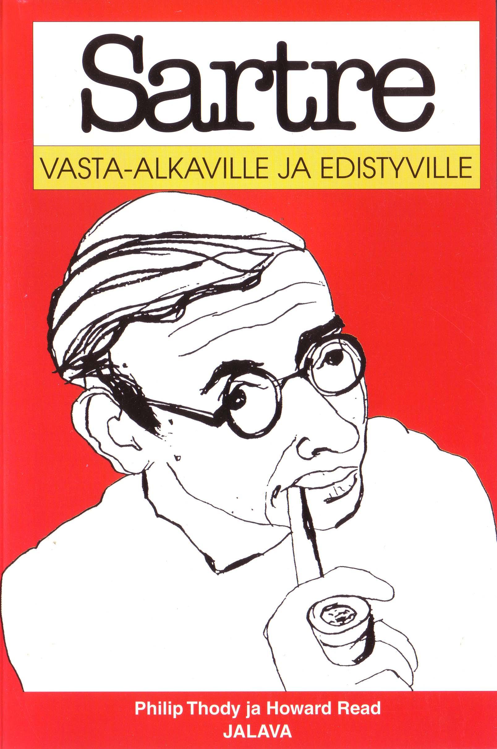 Sartre vasta-alkavil...