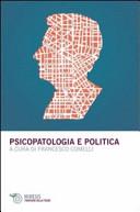 Psicopatologia e politica