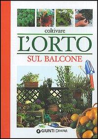 Coltivare l'orto sul balcone