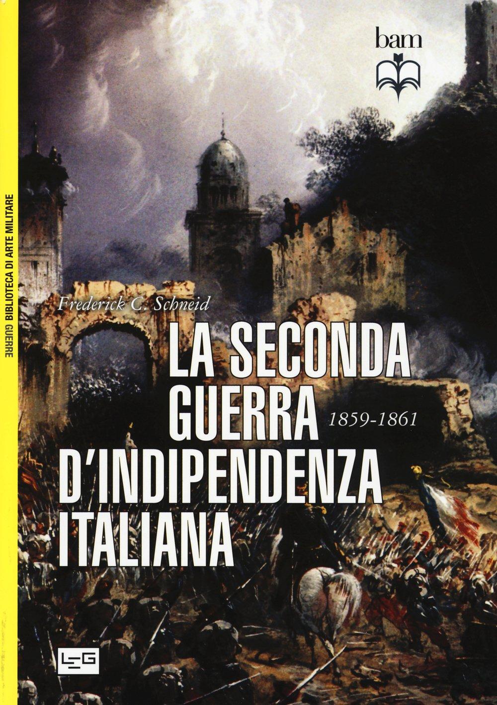 La seconda guerra di indipendenza italiana, 1859-1861