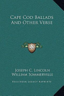 Cape Cod Ballads and Other Verse