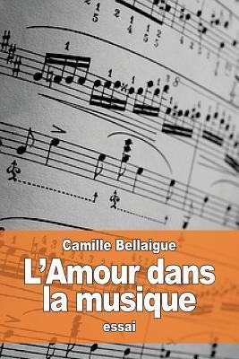 L'amour Dans La Musique