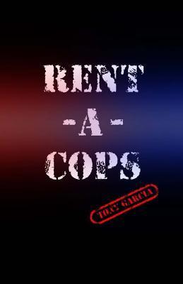 Rent-a-Cops