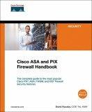Cisco ASA and PIX Firewall Handbook, First Edition