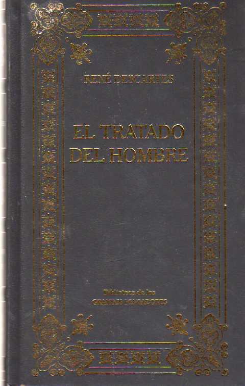 EL TRATADO DEL HOMBRE