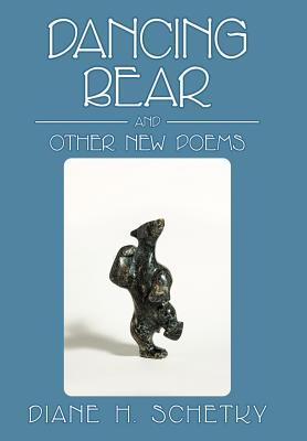 Dancing Bear and Other New Poems