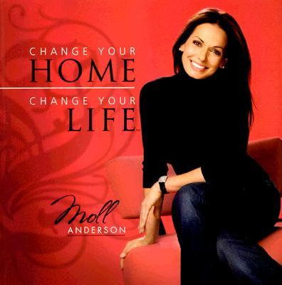 Change Your Home, Change Your Life