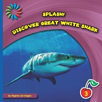 Discover Great White Shark