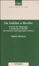 Da Gehlen a Herder. Origine del linguaggio e ricezione di Herder nel pensiero antropologico tedesco