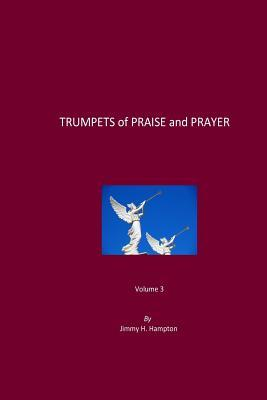 Trumpets of Praise and Prayer