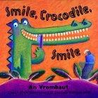 Smile, Crocodile, Smile