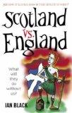 Scotland Vs. England & England Vs. Scotland