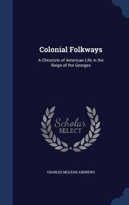 Colonial Folkways