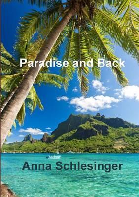 Paradise and Back