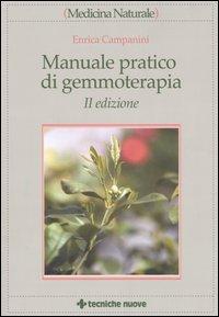 Manuale pratico di gemmoterapia