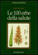 Le cento erbe della salute