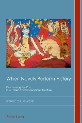 When Novels Perform History