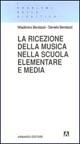 La ricezione della musica nella scuola elementare e media